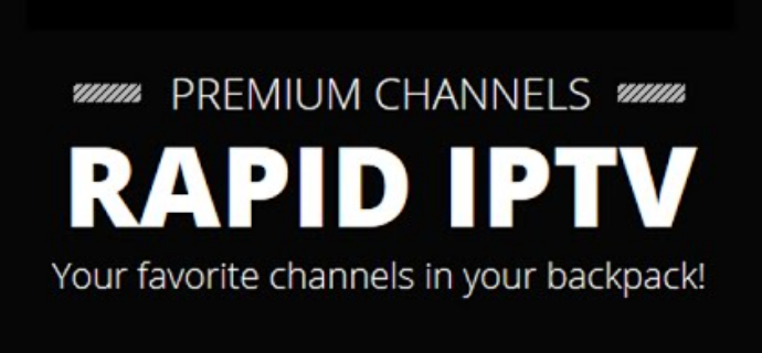 RAPID IPTV - Your favorite Channels in your backpack!